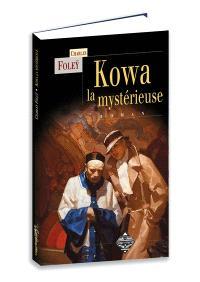 Kowa la mystérieuse