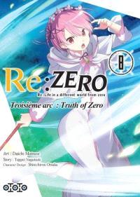 Re:Zero : Re:Life in a different world from zero : troisième arc, truth of Zero. Volume 8
