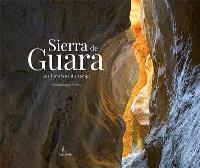 Sierra de Guara : les lumières du temps