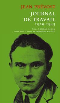 Journal de travail : 1929-1943