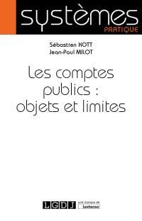 Les comptes publics : objets et limites