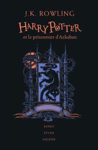 Harry Potter. Volume 3, Harry Potter et le prisonnier d'Azkaban : Serdaigle : esprit, étude, sagesse