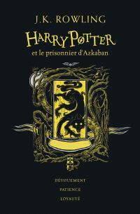 Harry Potter. Volume 3, Harry Potter et le prisonnier d'Azkaban : Poufsouffle : dévouement, patience, loyauté