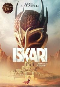 Iskari. Volume 1, Asha, tueuse de dragons