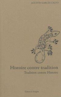 Histoire contre tradition : tradition contre histoire