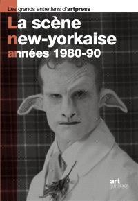 La scène new-yorkaise, années 1980-1990