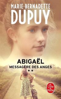 Abigaël : messagère des anges. Volume 2