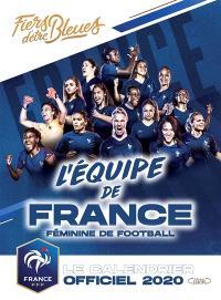 L'équipe de France féminine de football : le calendrier officiel 2020