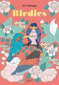 Birdies : 60 coloriages anti-stress