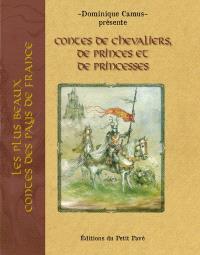 Contes de chevaliers, princes et princesses