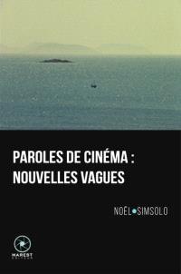 Paroles de cinéma : nouvelles vagues