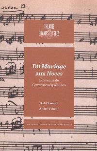 Du Mariage aux Noces : Beaumarchais et la musique. Souvenirs de comtesses élyséennes