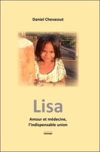 Lisa : amour et médecine, l'indispensable union