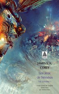 The expanse. Volume 5, Les jeux de Némésis