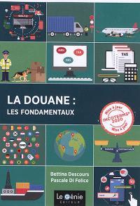 La douane : les fondamentaux