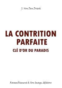 La contrition parfaite : clé d'or du paradis