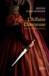 L'affaire Chevreuse : roman policier historique