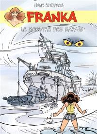 Franka. Volume 6, Le monstre des marais