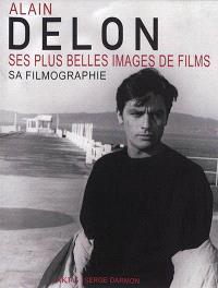 Alain Delon : ses plus belles images de films, sa filmographie