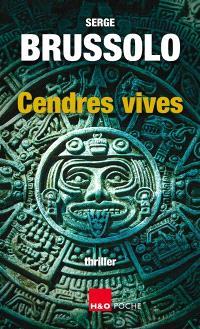 Cendres vives : thriller