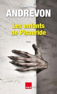 Les enfants de Pisauride : thriller fantastique