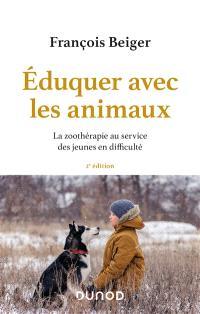 Eduquer avec les animaux : la zoothérapie au service des jeunes en difficulté