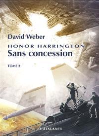 Honor Harrington, Volume 14, Sans concession. Volume 2