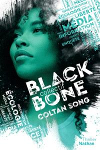 Collectif Black Bone. Volume 1, Coltan song