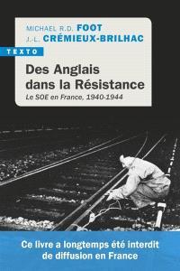 Des Anglais dans la Résistance : le SOE en France, 1940-1944