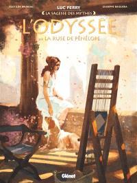 L'Odyssée. Volume 3, La ruse de Pénélope