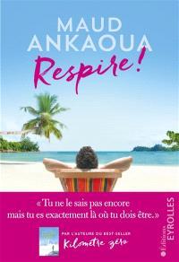 Respire ! - Maud Ankaoua