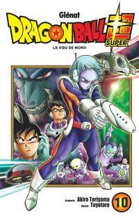 Dragon ball super. Volume 10, Le voeu de Moro