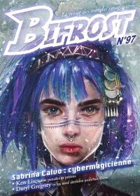 Bifrost. n° 97, Sabrina Calvo, cybermagicienne