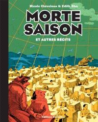 Morte saison : et autres récits