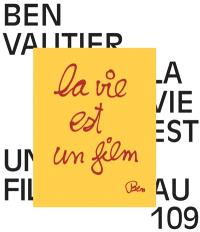 Ben Vautier, la vie est un film