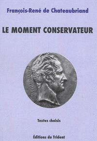Le moment conservateur