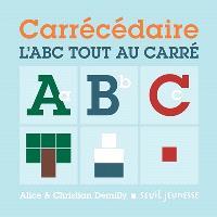Carrécédaire : l'ABC tout au carré