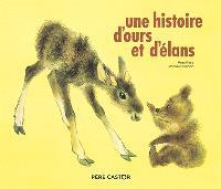 Une histoire d'ours et d'élans