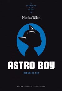 Astro boy : coeur de fer