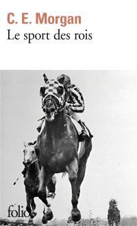 Le Sport des rois, C. E. Morgan