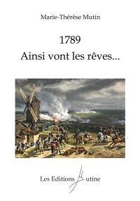 1789, ainsi vont les rêves