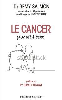 Le cancer, ça se vit à deux