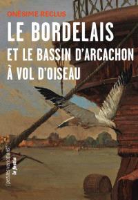 Le Bordelais et le bassin d'Arcachon à vol d'oiseau