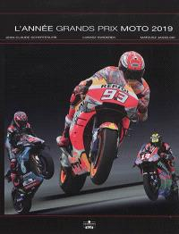 L'année Grands Prix moto 2019