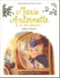 Marie-Antoinette et ses soeurs. Volume 4, Adieu Vienne !