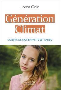 Génération climat : l'avenir de nos enfants est en jeu