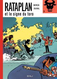 Rataplan. Volume 3, Rataplan et le signe du toro