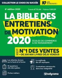 La bible des entretiens de motivation : écoles de commerce & de management : 2020