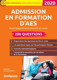 Admission en formation d'AES 2020 : accompagnement éducatif et social : 200 questions
