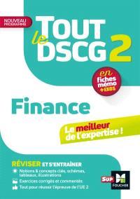 Tout le DSCG 2 finance : en fiches mémo + exos : nouveau programme